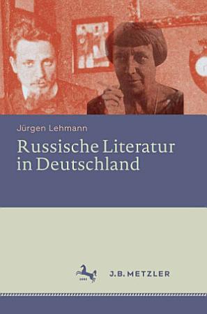 Russische Literatur in Deutschland PDF