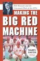 Making the Big Red Machine