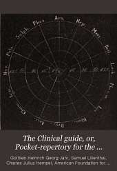 The Clinical guide, or, Pocket-repertory for the treatment of acute and chronic diseases