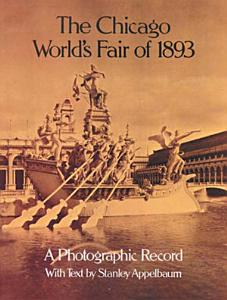 The Chicago World's Fair of 1893 Book