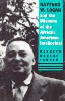 Download Rayford W  Logan and the Dilemma of the African American Intellectual Book