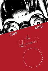The Learners: A Novel