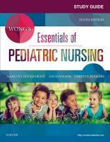 Study Guide for Wong s Essentials of Pediatric Nursing   E Book PDF