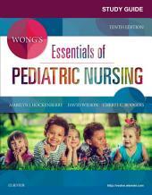 Study Guide for Wong's Essentials of Pediatric Nursing - E-Book: Edition 10