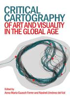 Critical Cartography of Art and Visuality in the Global Age PDF