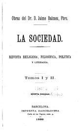 La Sociedad: Revista religiosa, filosófica, política y literaria ...