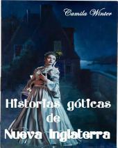 Historias góticas de Nueva Inglaterra: Antología