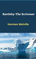 Bartleby The Scrivener  Illustriert  PDF