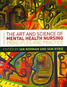 The Art And Science Of Mental Health Nursing  Principles And Practice Book