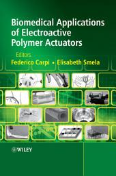 Biomedical Applications of Electroactive Polymer Actuators