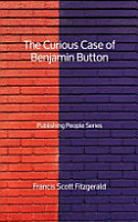 The Curious Case of Benjamin Button   Publishing People Series PDF