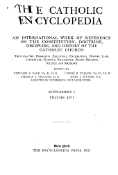 The Catholic Encyclopedia: Supplement. I-, Part 1