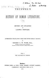 Teuffels̓ History of Roman Literature: Volume 1