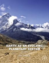 Earth as an Evolving Planetary System: Edition 3