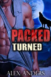 Packed: Turned: (Novela romántica paranormal, mujeres grandes, intercambio de parejas)