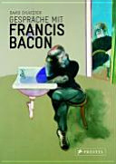 Gespr  che mit Francis Bacon PDF
