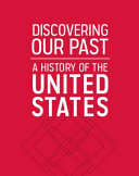 Discovering Our Past  A History of the United States Early Years  Reading Essentials and Study Guide  Student Workbook