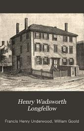 Henry Wadsworth Longfellow: A Biographical Sketch