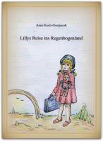 Lillys Reise ins Regenbogenland PDF