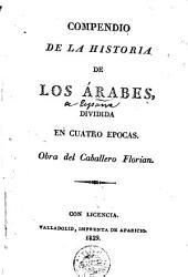 Compendio de la historia de los arabes: dividida en cuatro epocas