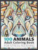 100 Animals Adult Coloring Book for Stress Relieving PDF