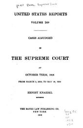 United States Reports: Cases Adjudged in the Supreme Court, Volume 249