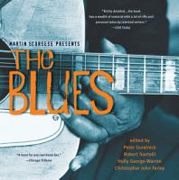 Martin Scorsese Presents The Blues  A Musical Journey PDF