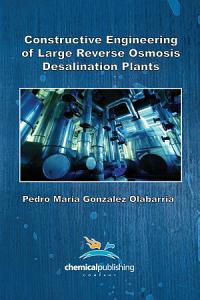 Constructive Engineering of Large Reverse Osmosis Desalination Plants
