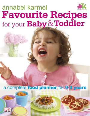 Favourite Recipes for Your Baby and Toddler PDF