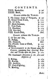 The compleat gamester: or, Full and easy instructions for playing at above twenty several games upon the cards with variety of diverting fancies and tricks upon the same now first added ; as likewise at all the games on the tables, together with the royal game of chess and billiards