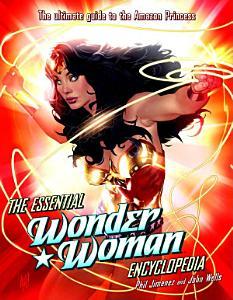 The Essential Wonder Woman Encyclopedia Book