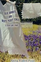 Bluebonnetts and White Picket Fences PDF