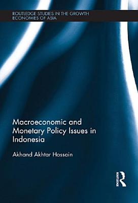 Macroeconomic and Monetary Policy Issues in Indonesia PDF