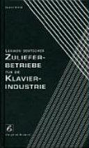 Lexikon deutscher Zulieferbetriebe f  r die Klavierindustrie PDF