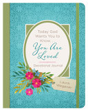 Today God Wants You to Know     You Are Loved Devotional Journal PDF