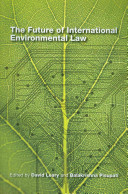 The Future of International Environmental Law Book