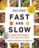 Milk Street Fast and Slow