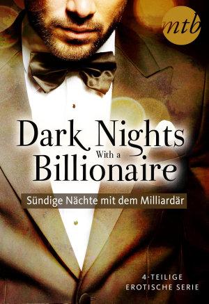 Dark Nights With a Billionaire   S  ndige N  chte mit dem Milliard  r  4in1 Serie  PDF