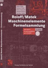 Roloff/Matek Maschinenelemente Formelsammlung: Interaktive Formelsammlung auf CD-ROM, Ausgabe 8