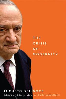 The Crisis of Modernity PDF