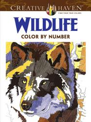 Creative Haven Wildlife Color by Number Coloring Book