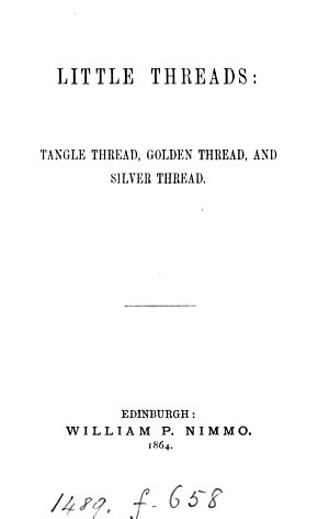 Little threads  or  Tangle thread  silver thread and golden thread  by the author of  Little Susy