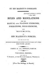 Rules and regulations for the manual and platoon exercises, formations, field-exercise, and movements, of his majesty's forces