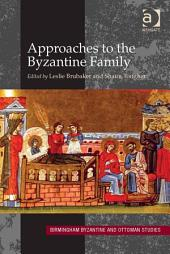 Approaches to the Byzantine Family: Edition 14
