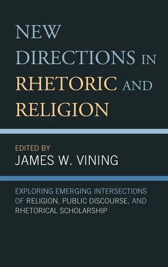 New Directions in Rhetoric and Religion PDF