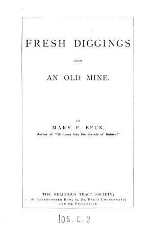 Fresh diggings from an old mine  the Bible