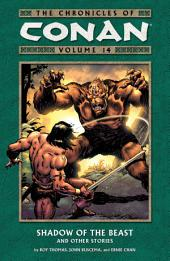 Chronicles of Conan Volume 14: Shadow of the Beast and Other Stories: Volume 14, Issues 108-115