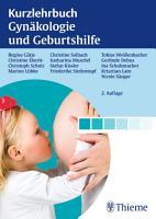 Kurzlehrbuch Gyn  kologie und Geburtshilfe PDF
