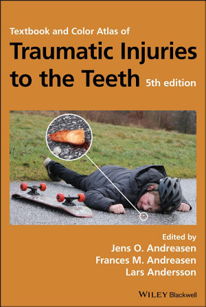 Textbook and Color Atlas of Traumatic Injuries to the Teeth PDF