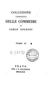 Collezione completa delle commedie: Volume 2